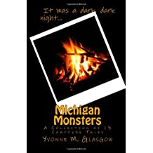 Michigan Monsters: A Collection of 13 Campfire Tales