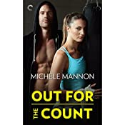 Out for the Count: Worth the Fight, Book 3 | Michele Mannon