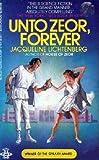 Unto Zeor, Forever, Jacqueline Lichtenberg, 0425081877