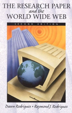 The Research Paper and the World Wide Web (2nd Edition)