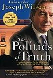 The Politics of Truth, Joseph Wilson, 0786715510
