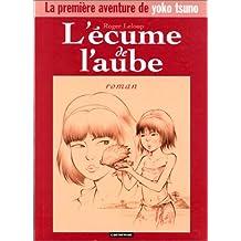 ÉCUME DE L'AUBE (L') (YOKO TSUNO)