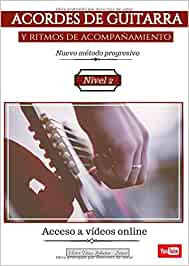 ACORDES DE GUITARRA y ritmos de acompañamiento: Nuevo método progresivo. Nivel 2 (ACCESO A VÍDEOS ONLINE) (Colección - Acordes)