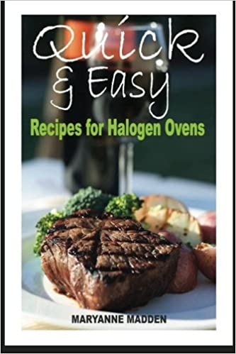 Quick easy halogen oven recipes for one person amazon quick easy halogen oven recipes for one person amazon maryanne madden 9781490444413 books forumfinder Images