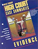 High Court Case Summaries on Evidence Keyed to Mueller, Blatt, Dana L., 0314260609