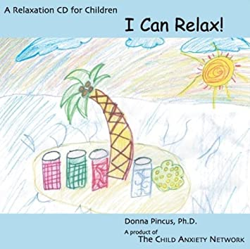 I Can Relax! A Relaxation for Children