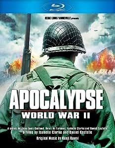 Apocalypse  World War II [Blu-ray]