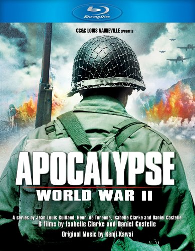 Apocalypse - The Second World War [Blu-ray] -  Isabelle Clarke, Mathieu Kassovitz