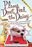 Please Don't Feed the Daisy, Beverly West and Jason Bergund, 1401323375
