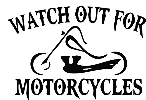 Watch Out For Motorcycles Chopper Vinyl Decal Sticker CUSTOM (11