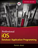 Professional iOS Database Application Programming, 2nd Edition Front Cover