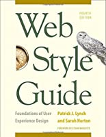 Web Style Guide, 4th Edition: Foundations of User Experience Design Front Cover