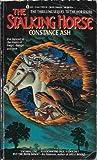 Stalking Horse, Constance Ash, 0441779239