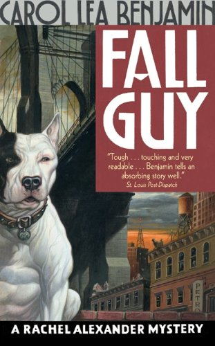 Fall Guy: A Rachel Alexander Mystery (The Rachel Alexander And Dash Mysteries Series Book 7)
