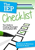 img - for The IEP Checklist: Your Guide to Creating Meaningful and Compliant IEPs book / textbook / text book