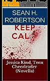 Jessica Kind, Teen Cheerleader (Novella)