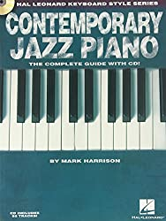 Hal Leonard Keyboard Style Series : Contemporary Jazz Piano The Complete Guide + Cd