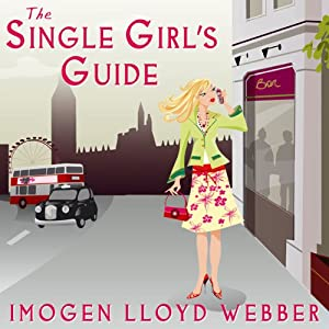 The Single Girl's Guide Audiobook