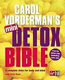 Carol Vorderman's Mini Detox Bible: A complete detox for body and mind