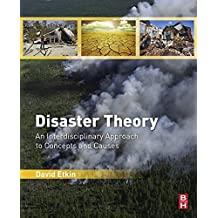 Disaster Theory: An Interdisciplinary Approach to Concepts and Causes