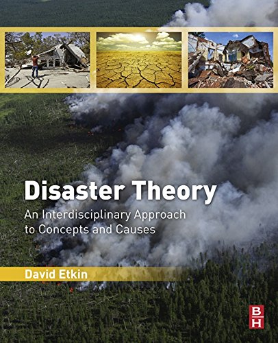 Download Disaster Theory: An Interdisciplinary Approach to Concepts and Causes Pdf