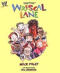 Tales from Wrescal Lane (WWE)