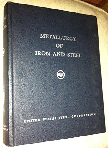 (METALLURGY OF IRON AND STEEL: USS United States Steel)