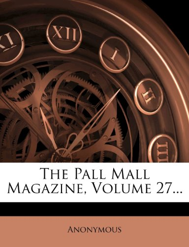 The Pall Mall Magazine, Volume - Brands Mall Pall