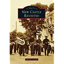 New Castle Revisited (Images of America)