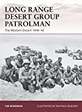 Long Range Desert Group Patrolman: The Western Desert 1940–43 (Warrior)