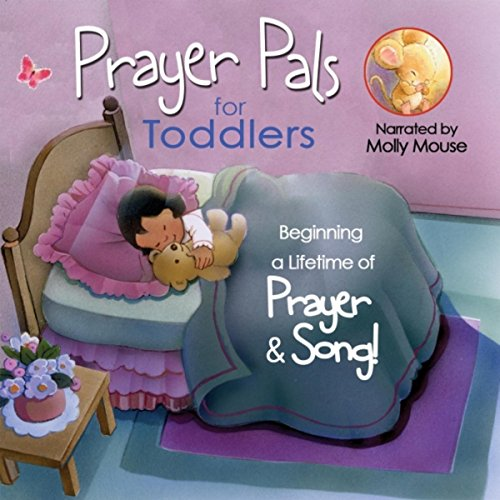 Prayer Pals for Toddlers: Molly Mouse