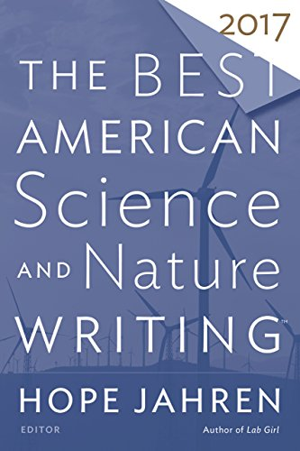 The Best American Science and Nature Writing 2017 (The Best American Series ®) -