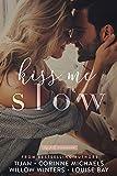 Kiss Me Slow (Top Shelf Romance Book 1)