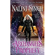 Archangel's Prophecy (A Guild Hunter Novel)