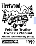img - for COLEMAN Popup Trailer Owners Manual-1999 Grand Tour Sea Pine Bayside Niagara ... book / textbook / text book