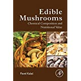 Essbar Mushrooms: Chemical Composition and Nutritional Value