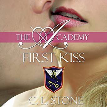 First Kiss The Academy The Ghost Bird Book 10 Hörbuch Download