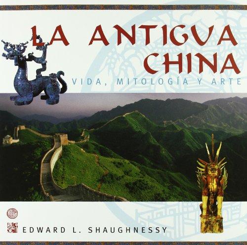 Descargar Libro Antigua China La Edward L. Shaughnessy