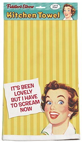 Ephemera--It's Been Lovely But I have to Scream Now Kitchen Towel (Towels Retro Kitchen)