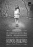 capa de O Orfanato da Srta. Peregrine Para Crianças Peculiares
