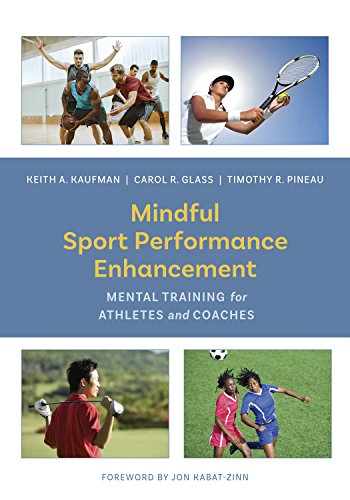 - Mindful Sport Performance Enhancement: Mental Training for Athletes and Coaches