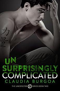 Unsurprisingly Complicated Unexpected Book 2 ebook