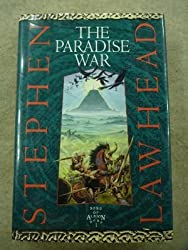 The paradise war (Song of Albion) [Gebundene Ausgabe] by Lawhead, Steve