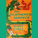 The Feathered Serpent Audiobook by Scott O'Dell Narrated by Jonathan Davis