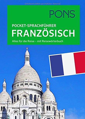 PONS Pocket Sprachführer Französisch  Alles Für Die Reise   Mit Reisewörterbuch