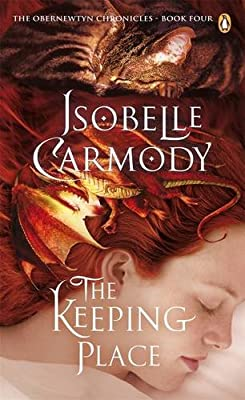 The Keeping Place: The Obernewtyn Chronicles Book Four