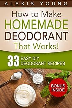 33 Easy DIY Deodorant Recipes ebook product image