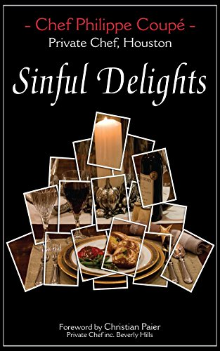 Sinful Delights: Private Chef, Houston