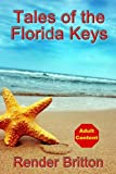 Tales of the Florida Keys, Render Britton, 0985662816