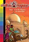 Le château magique, Tome 9 : Satya et la fille disparue du maharadjah par Chapman